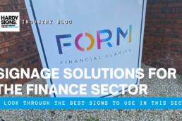 Signage Solutions For The Finance Sector - Hardy Signs - Blog Thumbnail
