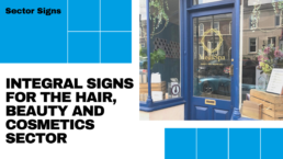 Integral Signs for the Hair. Beauty and Cosmetics Sector - Hardy Signs - Blog